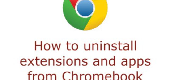 uninstall chromebook extensions or apps